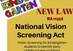 RA 11358 also known as National Vision Screening Act.