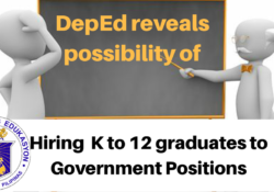 deped eyeing k to 12 graduates for government jobs