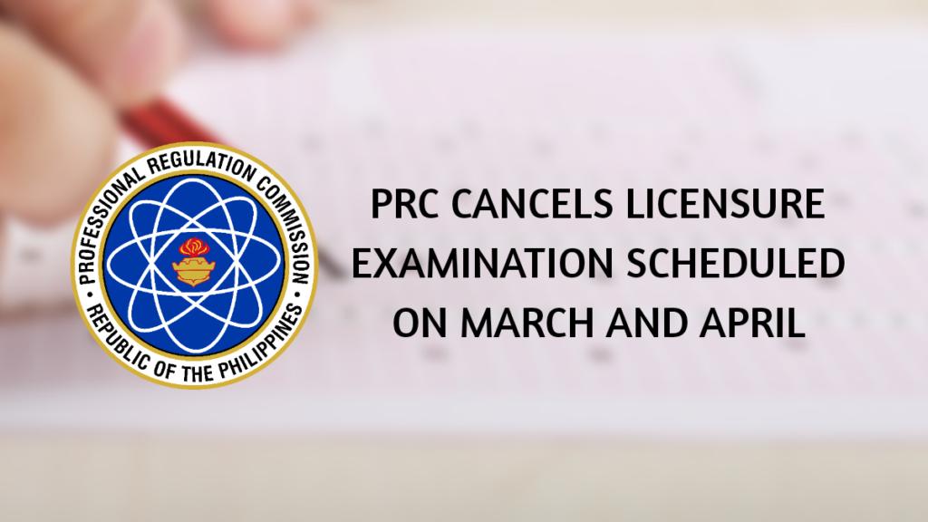 PRC Cancels board exams