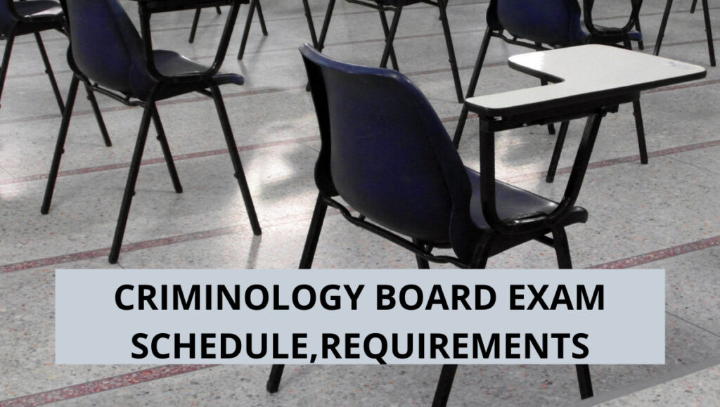 criminology board exam schedule