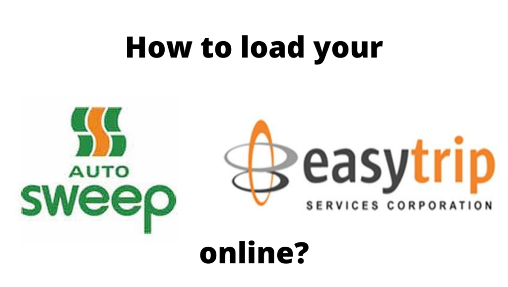 How to load autosweep and easytrip online
