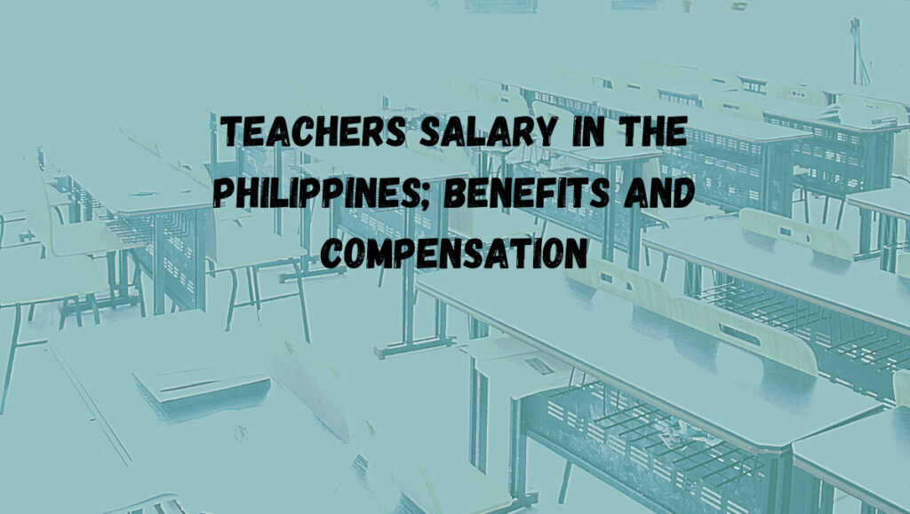 teacher salary in the Philippines