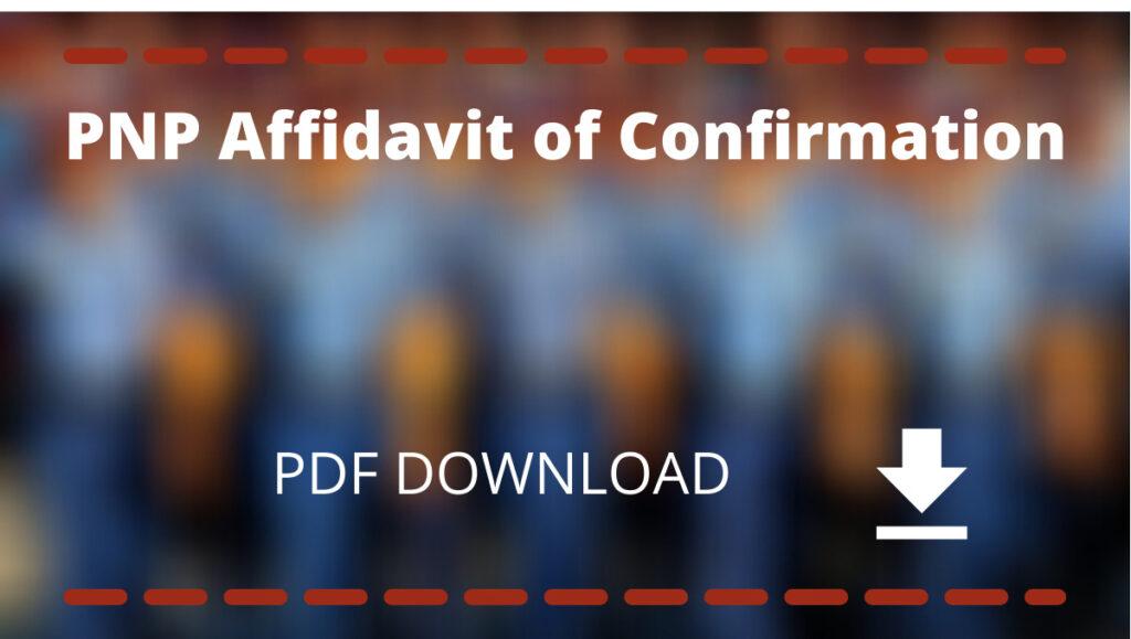 PNP affidavit of Confirmation