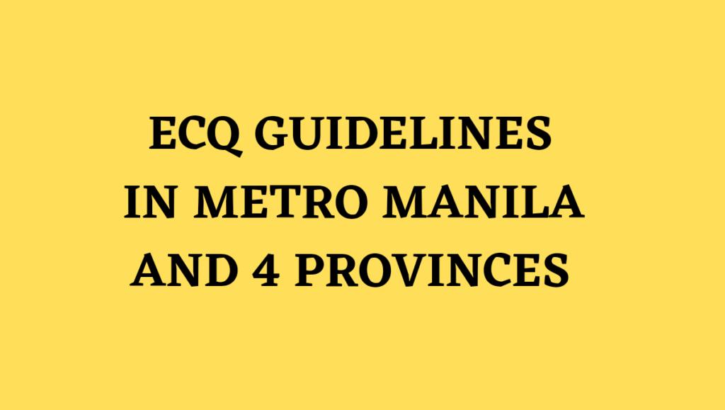 ECQ Guidelines