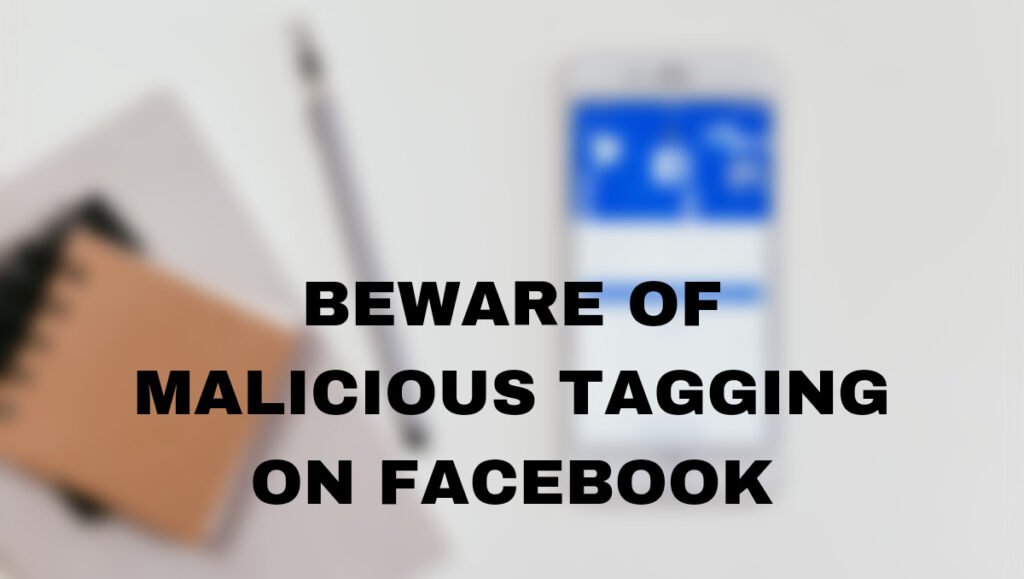 Malicious Tagging on facebook