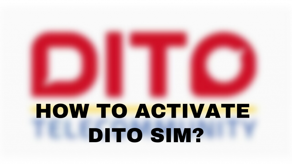 How to activate dito sim